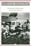 Hawaiian Fishermen, Glazier, Edward W., 0495007854