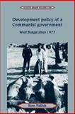 Development Policy of a Communist Government : West Bengal since 1977, Mallick, Ross, 0521047854