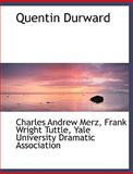 Quentin Durward, Charles Andrew Merz and Frank Wright Tuttle, 1140627856