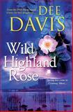 Wild Highland Rose, Dee Davis, 1500397857