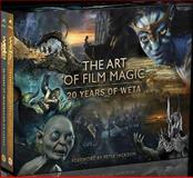 The Art of Movie Magic, Weta, 0062297856