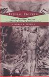 Literal Figures : Puritan Allegory and the Reformation Crisis in Representation, Luxon, Thomas H., 0226497852