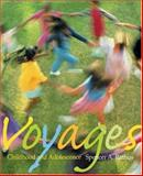 Voyages : Childhood and Adolescence, Rathus, Spencer A., 053452785X