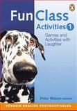 Fun Class Activities, Watcyn-Jones, Peter, 0582427851