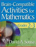 Brain-Compatible Activities for Mathematics, Grades 2-3, , 1412967856