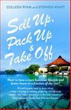 Sell up, Pack up and Take Off, Stephen Wyatt and Colleen Ryan, 1743317859