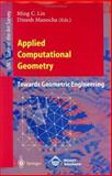Applied Computational Geometry. Towards Geometric Engineering 9783540617853