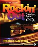 Rockin' Out : Popular Music in the USA, Garofalo, Reebee, 0131897853