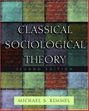 Classical Sociological Theory, , 0195187857