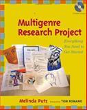 A Teacher's Guide to the Multigenre Research Project, Melinda Putz, 0325007853