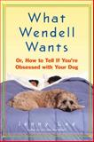 What Wendell Wants, Jenny Lee, 038533785X