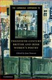 The Cambridge Companion to Twentieth-Century British and Irish Women's Poetry, , 0521197856