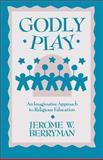 Godly Play, Jerome W. Berryman, 0806627859