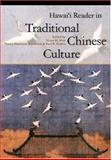 Hawaii Reader in Traditional Chinese Culture, , 0824827856