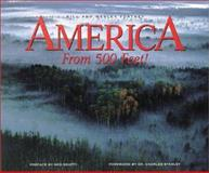 America from 500 Feet!, Bill Fortney and Wesley Fortney, 1559717858