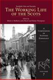 The Working Life of the Scots, , 1904607853