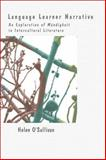 Language Learner Narrative : An Exploration of Mündigkeit in Intercultural Literature, O¿Sullivan, Helen, 9042037857