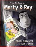 The Picture of Morty and Ray, Daniel M. Pinkwater, 0066237858