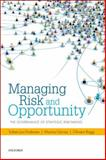 Managing Risk and Opportunity : The Governance of Strategic Risk-Taking, Andersen, Torben Juul and Garvey, Maxine, 0199687854