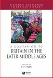 A Companion to Britain in the Later Middle Ages, , 0631217851