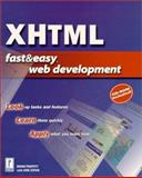XHTML Fast and Easy Web Development, Zupan, Ann and Proffitt, Brian, 0761527850