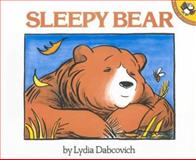 Sleepy Bear, Lydia Dabcovich, 0140547851