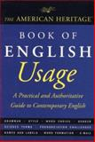 The American Heritage Book of English Usage, American Heritage Dictionary Editors, 0395767857