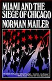 Miami and the Siege of Chicago, Norman Mailer, 0917657853