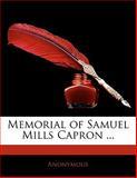 Memorial of Samuel Mills Capron, Anonymous, 1141677857