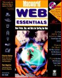 MacWorld Web Essentials, Seiter, Charles and Crotty, Cameron, 1568847858