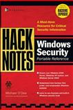 HackNotes Windows Security Portable Reference, Weber, Chris and O'Dea, Michael, 0072227850