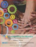 Surmounting the Barriers : Ethnic Diversity in Engineering Education: Summary of a Workshop, National Academy of Engineering and American Society for Engineering Education, 0309307856