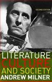 Literature, Culture and Society, Milner, Andrew, 0415307856