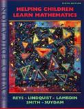 Helping Children Learn Mathematics, Reys, Robert E. and Suydam, Marilyn N., 0471367850