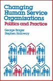 Changing Human Service Organizations, George Brager, 0743237854