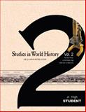 Studies in World History Volume 2 (Student), James Stobaugh, 0890517851