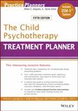The Child Psychotherapy Treatment Planner 5th Edition