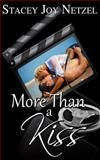 More Than a Kiss (Dark Cover Edition), Stacey Netzel, 1477447857
