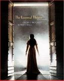 The Essential Theatre, Brockett, Oscar G. and Ball, Robert J., 0534577857