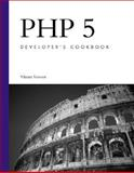 PHP 5 Developer's Cookbook, Vaswani, Vikram, 0672327856