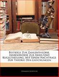 Beiträge Zur Zahlentheorie, Insbesondere Zur Kreis-Und Kugeltheilung, Mit Einem Nachtrage Zur Theorie Der Gleichungen, Hermann Scheffler, 1142717852