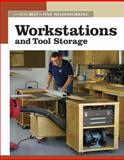 Workstations and Tool Storage, Editors of Fine Woodworking, 1561587850