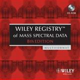 Wiley Registry of Mass Spectral Data, McLafferty, Fred W. and John Wiley & Sons Staff, 0470047852