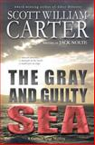 The Gray and Guilty Sea, Jack Nolte, 0615437850