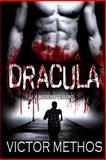 Dracula (a Modern Telling), Victor Methos, 1482377853