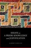 Essays on a Priori Knowledge and Justification, Casullo, Albert, 0199777861