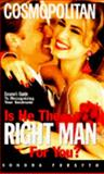Is He the Right Man for You?, Sondra Forsyth, 038077786X