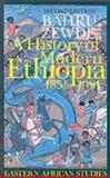 A History of Modern Ethiopia, 1855-1991, Zewde, Bahru, 0852557868