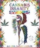 Cannabis Insanity Cool Coloring Book, Rene LeMar and Rockin' Re, 0867197862