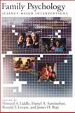Family Psychology : Science-Based Interventions, , 1557987866
